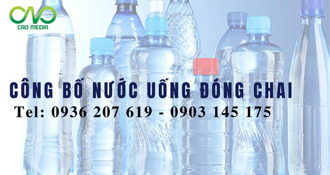 Công bố tiêu chuẩn chất lượng nước uống đóng chai chỉ 3 ngày
