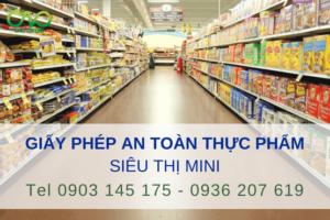 Làm giấy phép vệ sinh an toàn thực phẩm cho siêu thị mini