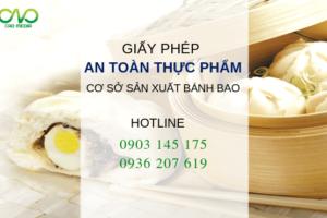 Xin giấy phép an toàn thực phẩm cho cơ sở sản xuất bánh bao