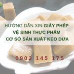 Hướng dẫn xin giấy phép vệ sinh thực phẩm cơ sở sản xuất kẹo dừa