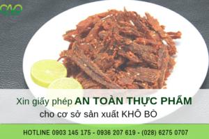 Xin giấy phép an toàn thực phẩm cho cơ sở sản xuất khô bò