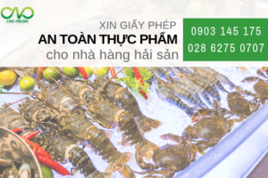 Xin giấy phép vệ sinh an toàn thực phẩm cho nhà hàng hải sản