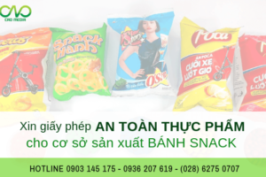 Xin giấy phép vệ sinh an toàn thực phẩm cơ sở sản xuất bánh snack