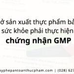 Phát hiện xử lý cơ sở sản xuất thực phẩm bảo vệ sức khỏe không có chứng nhận GMP
