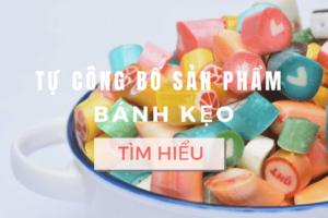 Tự công bố chất lượng sản phẩm bánh kẹo theo nghị định 15/2018/NĐ-CP