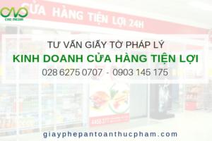Hướng dẫn thủ tục pháp lý để kinh doanh cửa hàng tiện lợi tại tphcm